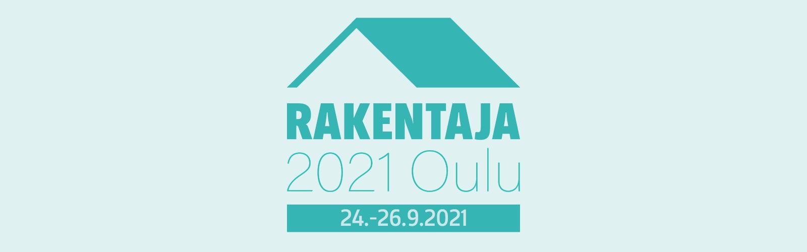 Rakentaja 2021 Oulu